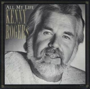 All My Life (Kenny Rogers song) - Wikipedia